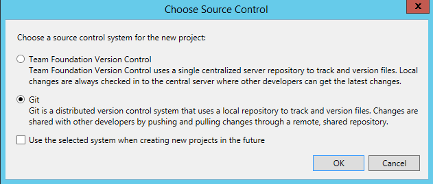 Machine generated alternative text: Choose Source Control  Choose a source control system for the new project:  O  Team Foundation Version Control  Team Foundation Version Control uses a single centralized server repository to track and version files. Local  changes are always checked in to the central server where other developers can get the latest changes.  @ Git  Git is a distributed version control system that uses a local repository to track and version files. Changes are  shared with other developers by pushing and pulling changes through a remote, shared repository.  use the selected system when creating new projects in the future